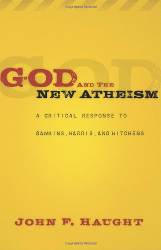 God and the New Atheism: A Critical Response to Dawkins,...
