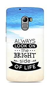 Amez Always look on the Bright Side of Life Back Cover For Lenovo K4 Note