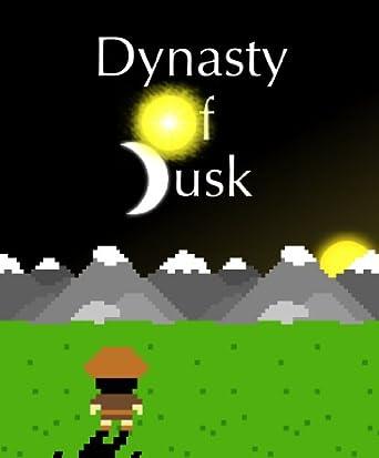 Dynasty of Dusk [Download]