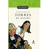Ultimo curso en torres de malory (n.E) (Serie Torres De Malory)
