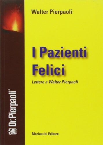 i-pazienti-felici-lettere-a-walter-pierpaoli