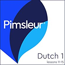 Dutch Phase 1, Unit 11-15: Learn to Speak and Understand Dutch with Pimsleur Language Programs Audiobook by  Pimsleur Narrated by  Pimsleur