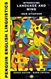 Introducing Language and Mind (Penguin English Linguistics) (014081020X) by Aitchison, Jean