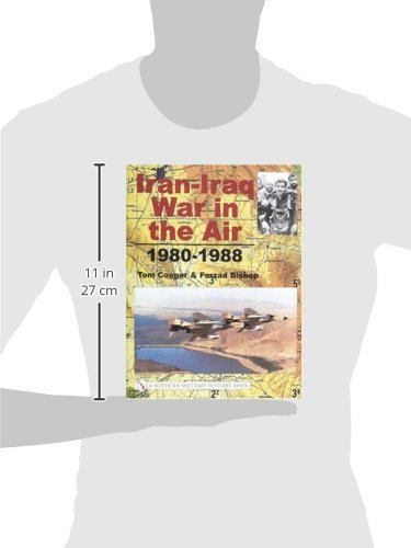 Iran-Iraq War in the Air 1980-1988 (Schiffer Military History Book)