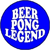 BEER PONG LEGEND 1.25″ Magnet
