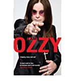 Ozzy Osbourne (I am Ozzy) By Ozzy Osbourne (Author) Paperback on (May , 2010)