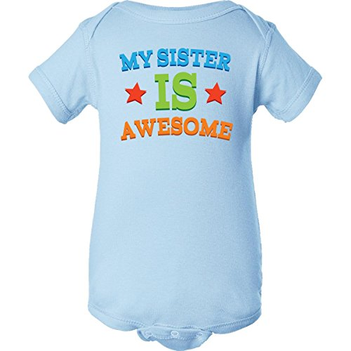 Inktastic Unisex Baby My Sister Is Awesome Infant Creeper Newborn Baby Blue