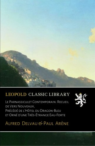le-parnassiculet-contemporain-recueil-de-vers-nouveaux-precede-de-lhotel-du-dragon-bleu-et-orne-dune