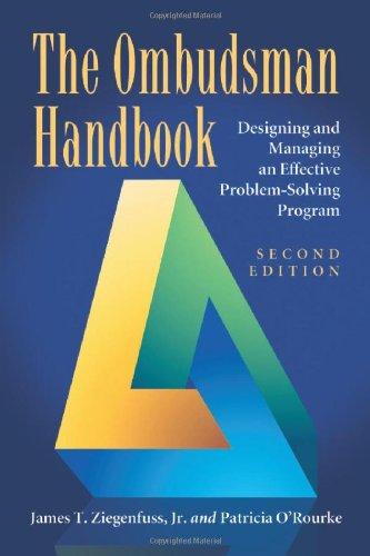 The Ombudsman Handbook: Designing and Managing an...