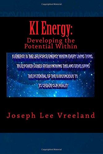 KI Energy:: Developing the Potential Within: Volume 2