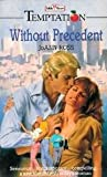Without Precedent (Temptation) (0263756823) by Joann Ross
