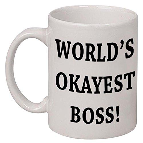 World'S Okayest Boss Coffee Tea Mug Cup