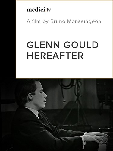 Glen Gould, Hereafter