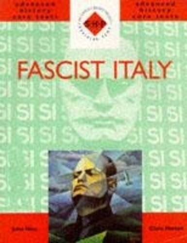Fascist Italy (SHP Advanced History Core Texts)