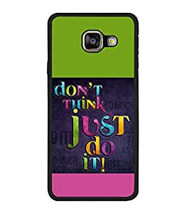 printtech Cool Quotes Back Case Cover for Samsung Galaxy A5 (2016) :: Samsung Galaxy A5 (2016) Duos with dual-SIM card slots
