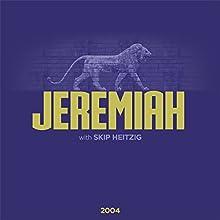 24 Jeremiah - 2004 Speech by Skip Heitzig Narrated by Skip Heitzig