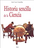 img - for Historia sencilla de la ciencia (Spanish Edition) book / textbook / text book