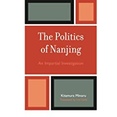 The Politics of Nanjing: An Impartial Investigation