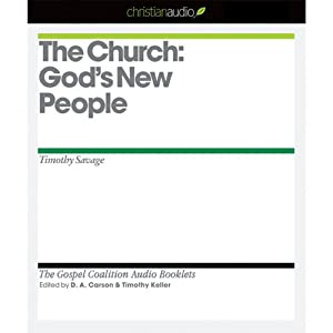The Church: God's New People Audiobook