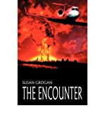 img - for [ [ [ The Encounter [ THE ENCOUNTER ] By Grogan, Susan ( Author )May-01-2007 Paperback book / textbook / text book