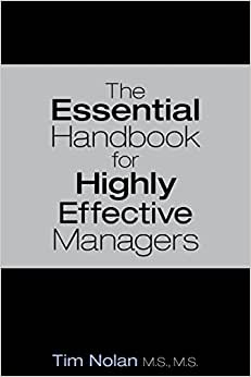 The Essential Handbook For Highly Effective Managers