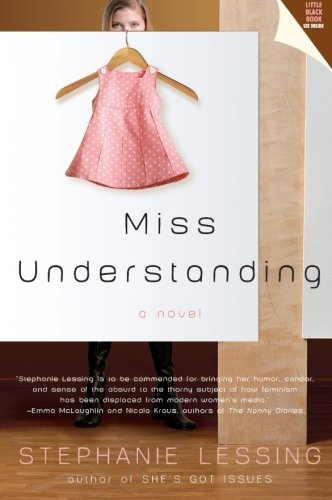USED (GD) Miss Understanding by Stephanie Lessing