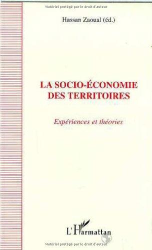 La socio-économie des territoires: Expériences et théories