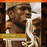 echange, troc Compilation - The Yemen Tihama: Trance & Dance Music From The Red Sea Coast