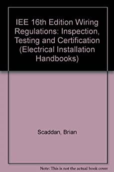 iee 16th edition wiring regulations inspection  testing 17th edition wiring regulations book free download iee wiring regulations book