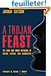 A Trojan Feast: The Food and Drink Of...