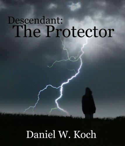 Descendant: The Protector (The Descendant Series Book 1) PDF