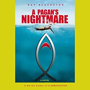 A Pagan's Nightmare | [Ray Blackston]