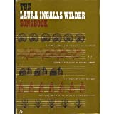 img - for The Laura Ingalls Wilder Songbook : Favorite Songs from the Little House Books book / textbook / text book