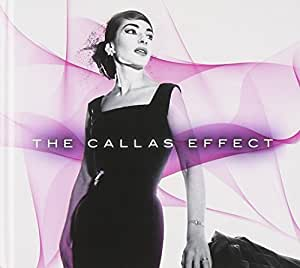 The Callas Effect (Deluxe Edition)