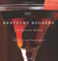 The Kentucky Bourbon Cocktail Book ebook download