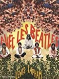 Avec les Beatles (French Edition) (2710329662) by Lewis Lapham
