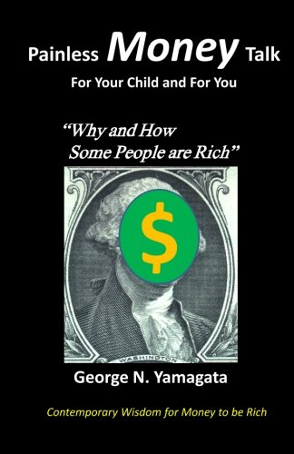 Painless Money Talk: For Your Child and For You:
