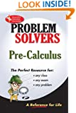 Pre-Calculus Problem Solver (Problem Solvers Solution Guides)