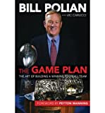 img - for The Art of Building a Winning Football Team The Game Plan (Hardback) - Common book / textbook / text book