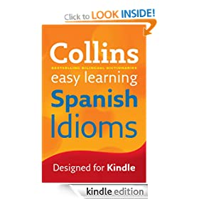 Collins Easy Learning Spanish Idioms (Reference) (Spanish Edition)