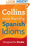Easy Learning Spanish Idioms (Collins...
