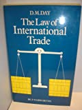 Law of International Trade (0406572011) by Day