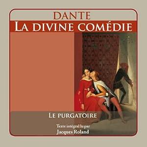 La Divine Comédie: Le Purgatoire | Livre audio