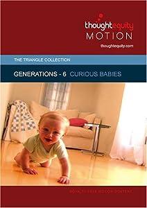 Generations 6 - Curious Babies