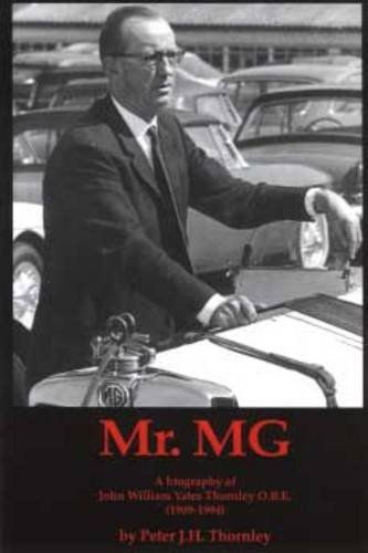 mrmg-a-biography-of-john-william-yates-thornley-obe-1909-1994