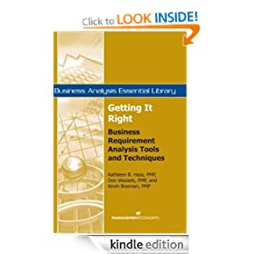 Getting It Right: Business Requirement Analysis Tools and Techniques (Business Analysis Essential Library)