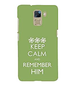 Nice Quote On Keep Carm 3D Hard Polycarbonate Designer Back Case Cover for Huawei Honor 7 :: Huawei Honor 7 Enhanced Edition :: Huawei Honor 7 Dual SIM