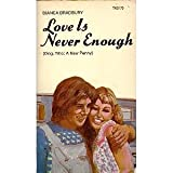 img - for LOVE IS NEVER ENOUGH book / textbook / text book