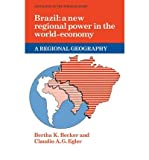 img - for [(Brazil: A New Regional Power in the World Economy )] [Author: Bertha K. Becker] [Mar-2009] book / textbook / text book