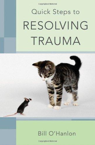 Quick Steps to Resolving Trauma